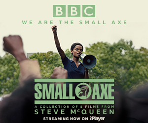 "ADVERTISEMENT: A small rectangle ad for the Small Axe series of films now streaming on BBC IPlayer. The ad features Letitia Wright standing holding a megaphone, with green text reading ""BBC We Are the Small Axe"""